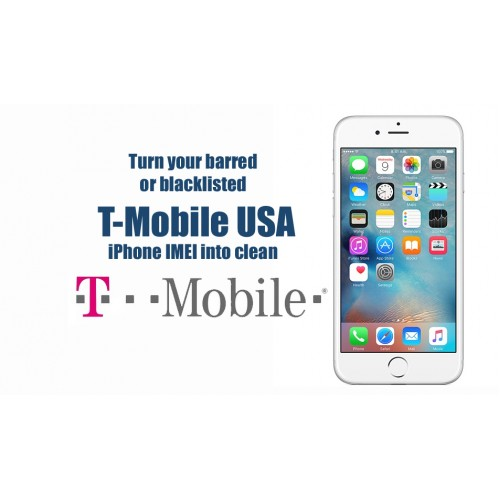 T-Mobile USA iPhone XS Max, XS, XR, X, 8, 8 Plus, 7 Plus, 7 IMEI Cleaning /  Unbarring Service